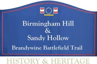 Birmingham Hill & Sandy Hollow Brandywine Battlefield Trail Sign